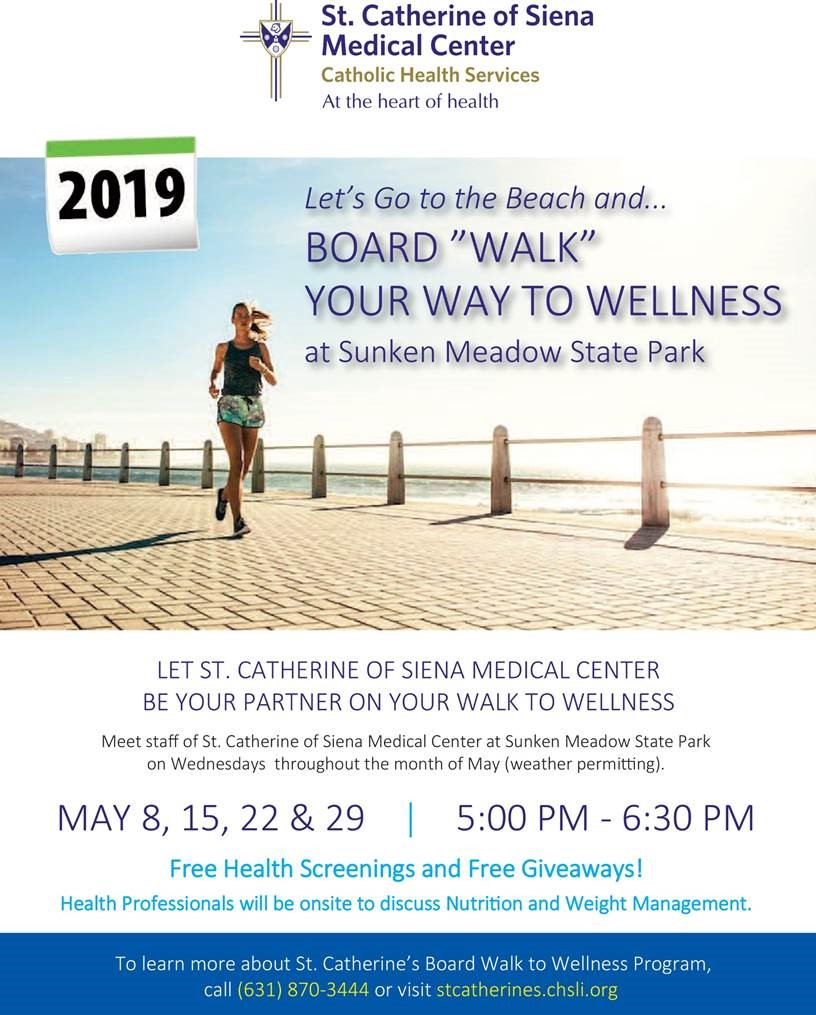 St Catherine Of Siena Board Walk To Wellness Lihc
