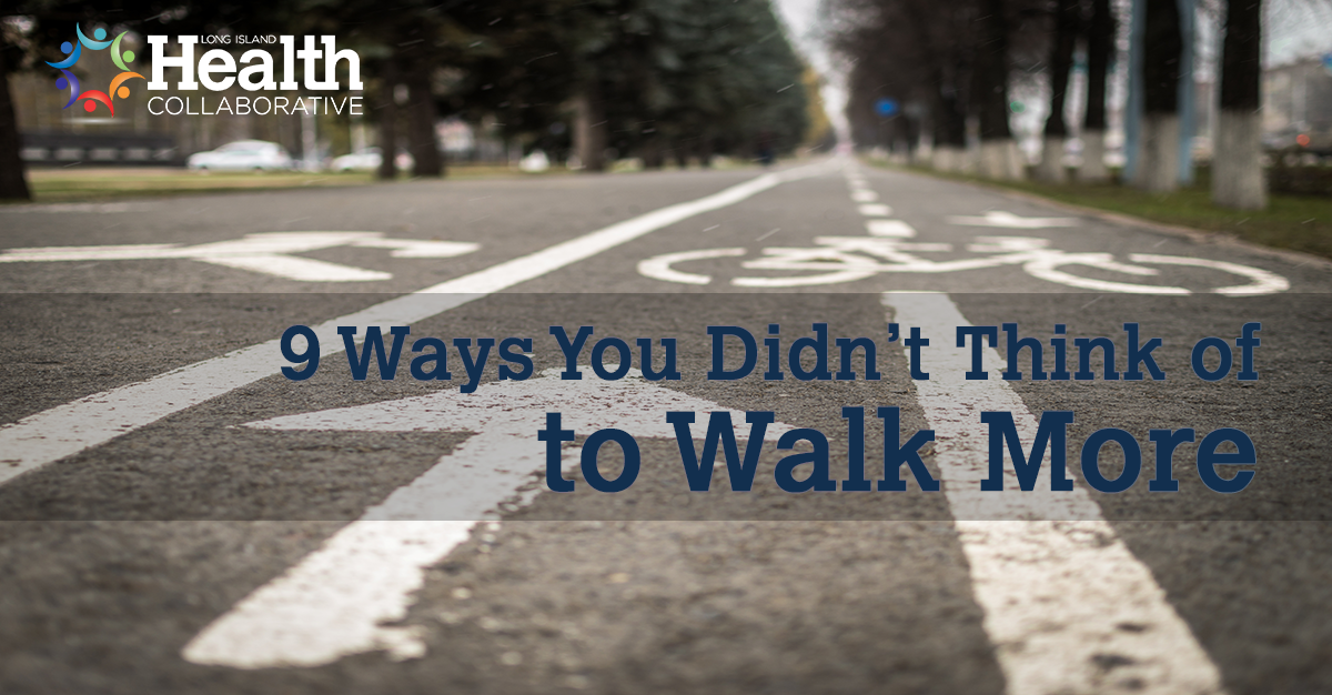 9 Ways You Didn't Think of to Walk More