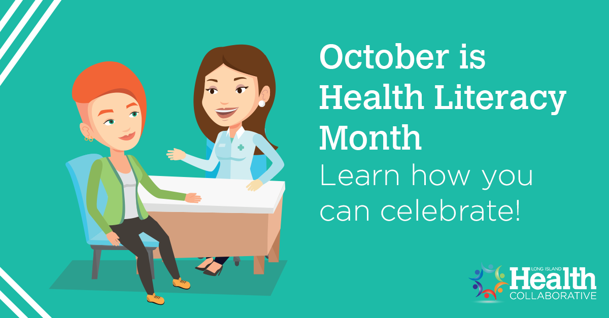 October is Health Literacy Month. Learn how you can celebrate!