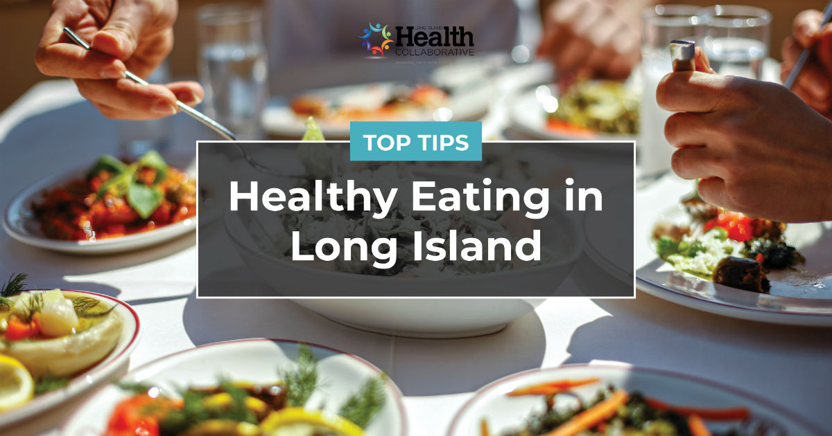 Healthy Food in Long Island